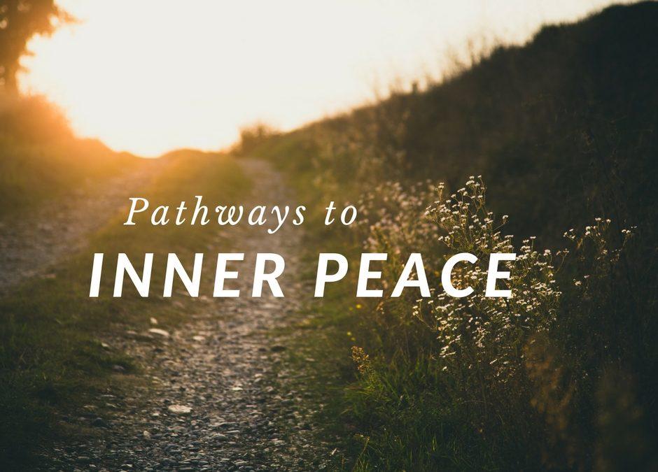 Pathways to Inner Peace