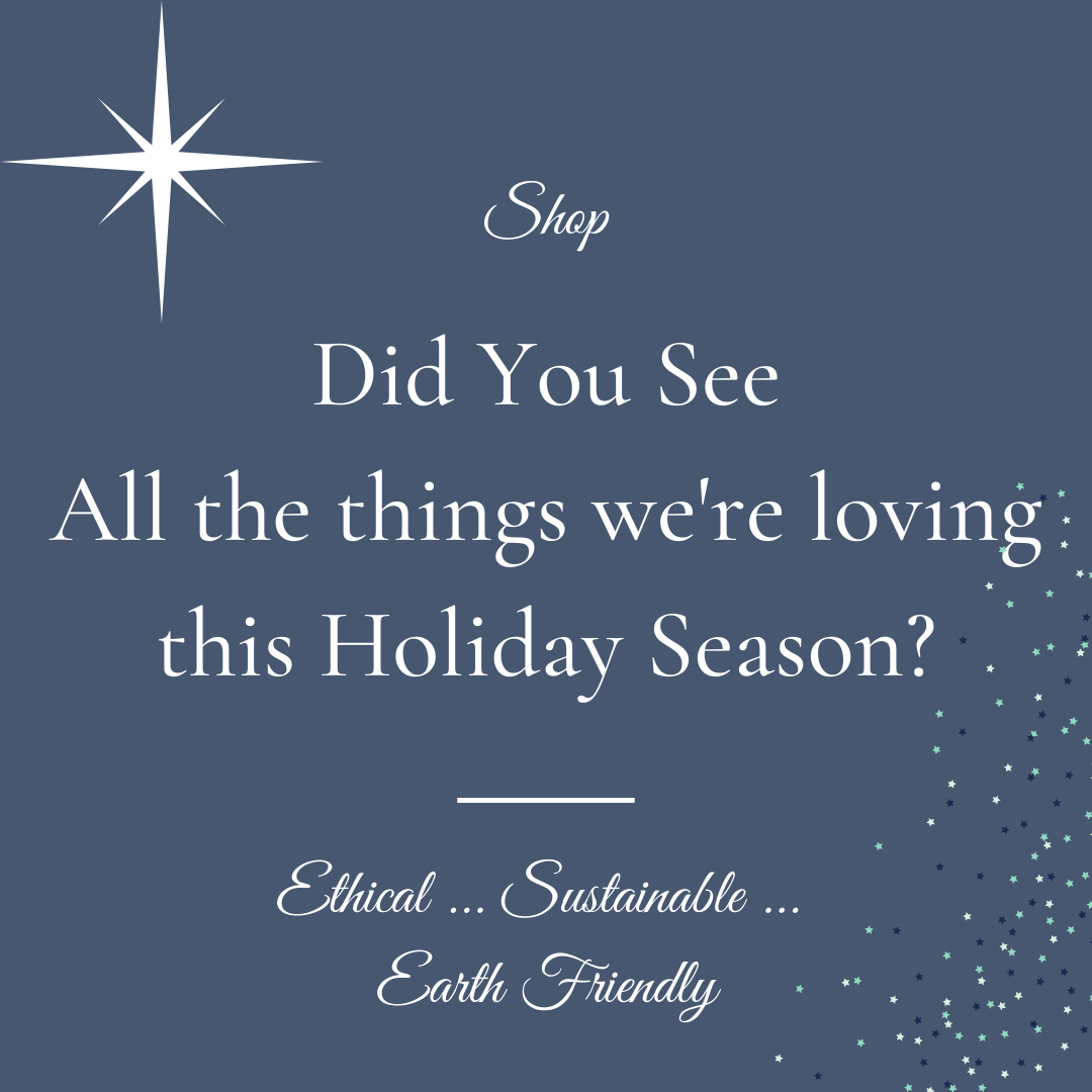 Ethical and Sustainable Gift Ideas